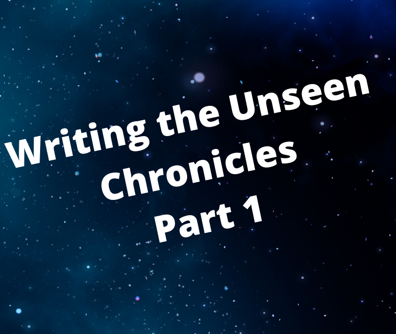 Crafting the Unseen Chronicles: Part 1